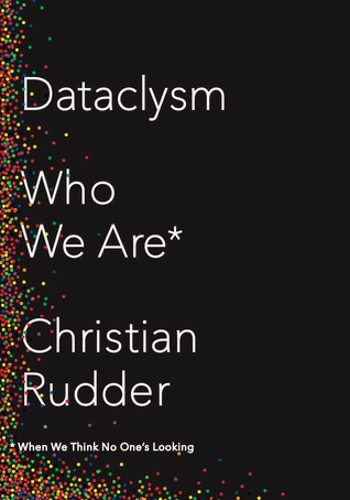 Christian Rudder Dataclysm