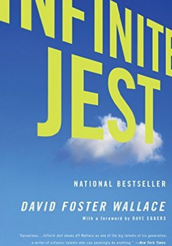 David Foster Wallace Infinite Jest