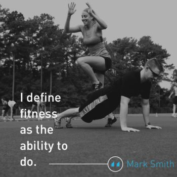 Mark Smith On Fitness As Play