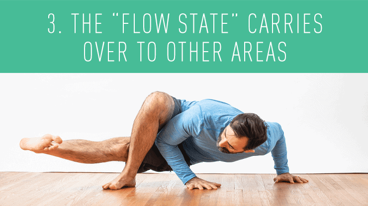 flow state carries over to other areas