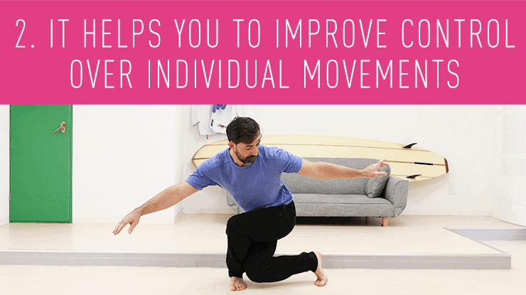 helps you improve control over individual movements